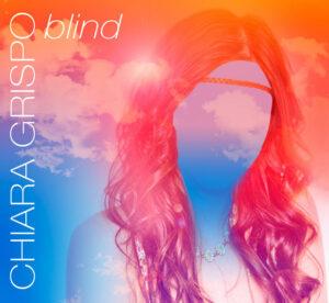 Chiara Grispo-Blind