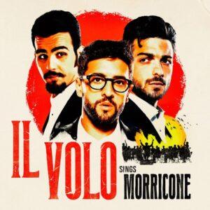 """""""Il Volo sings Morricone"""" è il nuovo album de Il Volo"""